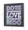 Seven Rays Glass, Fibre & Paper 8 x 1 x 8 Inch Do What You Love Pin Up Framed Poster