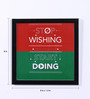 Speaking Frame Wood & Acrylic 8 x 8 Inch Stop Wishing Framed Poster