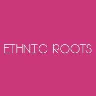 Ethnic Roots