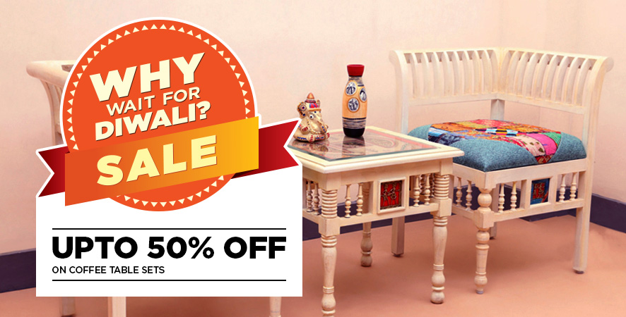 Why Wait for Diwali Sale upto 50% off on coffee table sets