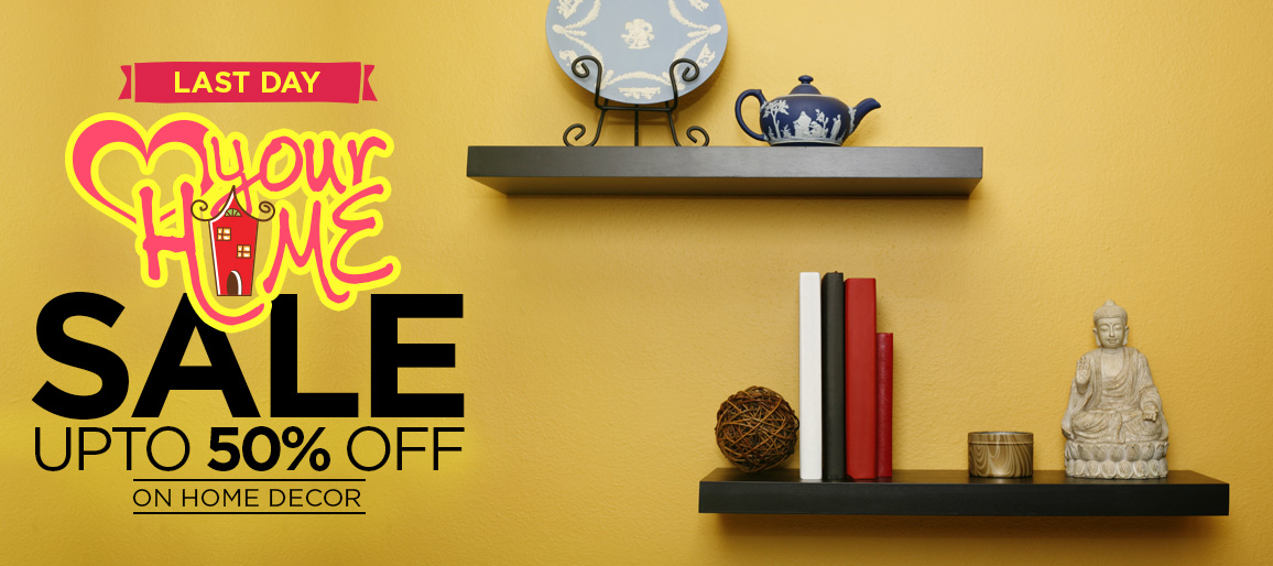 Love Your Home SALE  UPTO 50% OFF on Home Decor